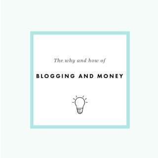The Why and How of Blogging and Money