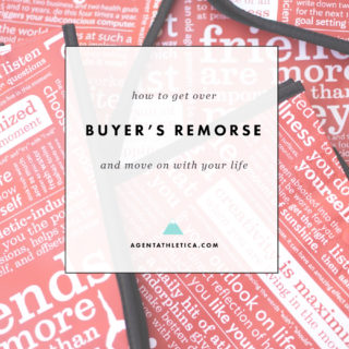 How to Get Over Buyer's Remorse